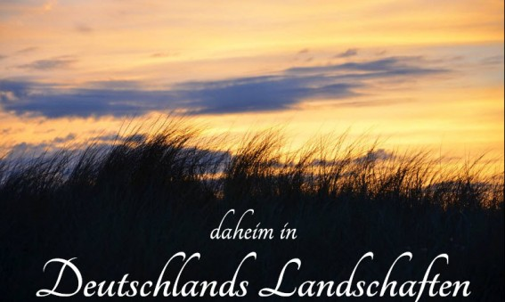 daheim in Deutschlands Landschaften