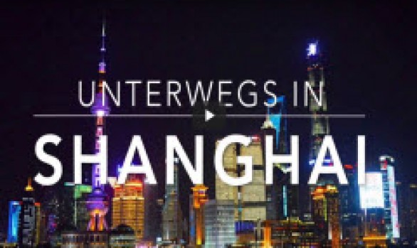 video: unterwegs in Shanghai