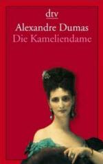 Paris Romane: Die Kameliendame