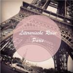 Literarische Reise Paris