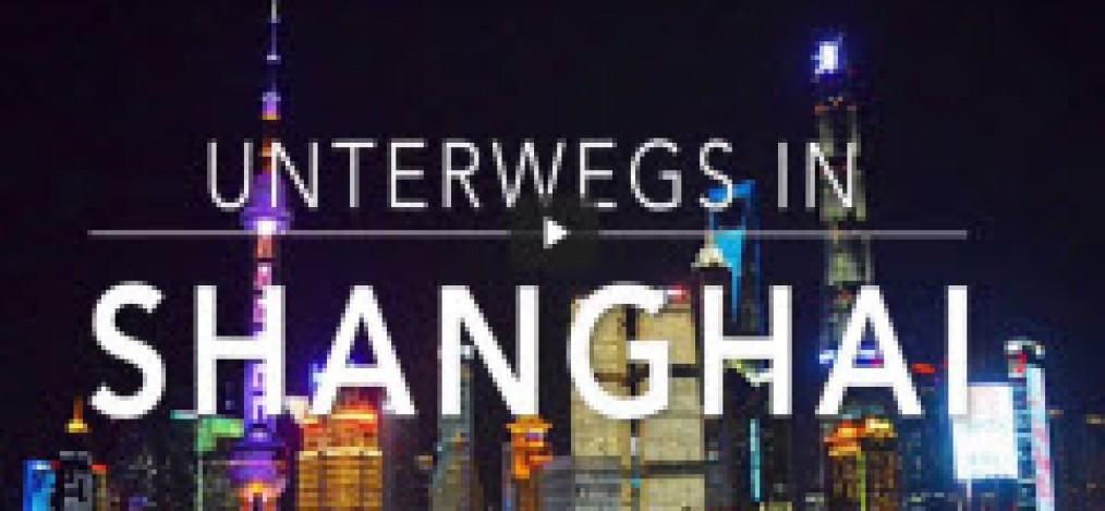 video unterwegs in Shanghai